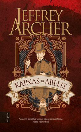 Kainas ir Abelis – Jeffrey Archer
