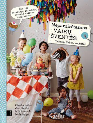 Nepamirštamos vaikų šventės – Claudia Seifert, Gesa Sander, Julia Hoersch, Nelly Mager