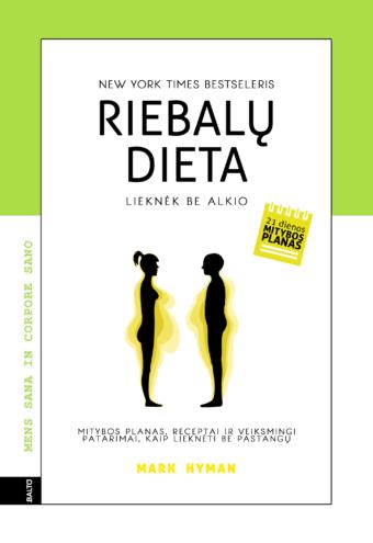 Riebalų dieta – Mark Hyman