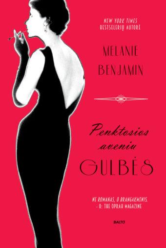 Penktosios aveniu gulbės – Melanie Benjamin