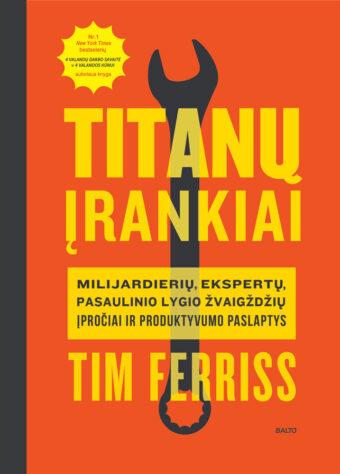 Titanų įrankiai – Timothy Ferriss