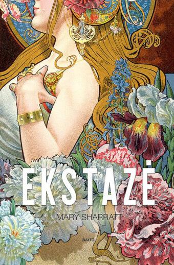 Ekstazė – Mary Sharratt