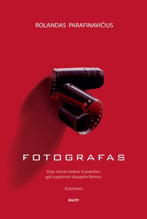 Fotografas – Rolandas Parafinavičius