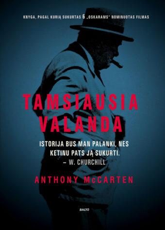 Tamsiausia valanda – Anthony McCarten