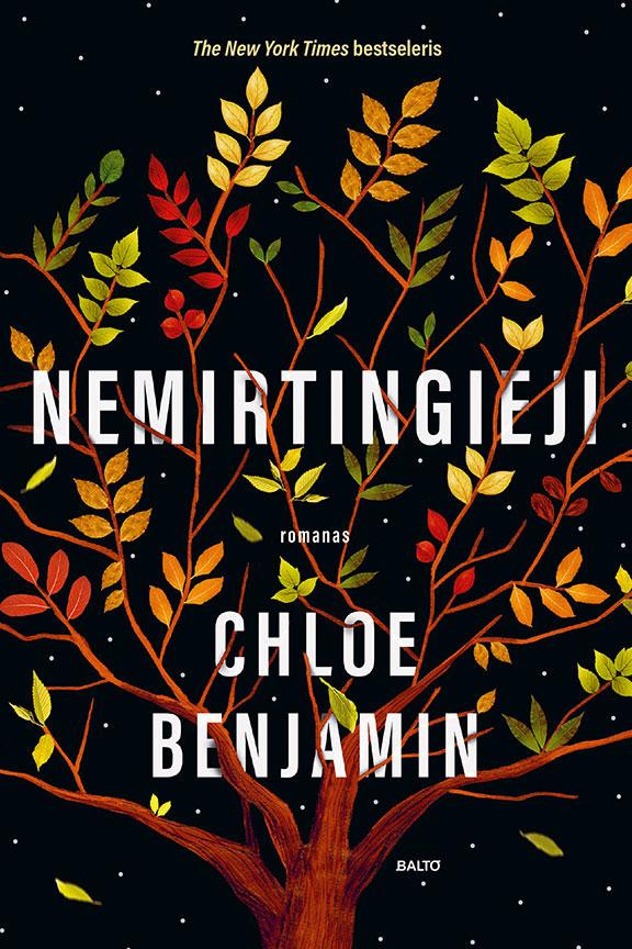 Balto leidybos namai – Nemirtingieji – Chloe Benjamin