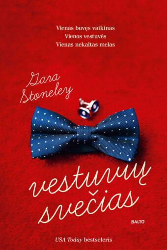 Vestuvių svečias – Zara Stoneley