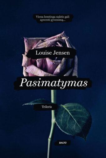 Pasimatymas – Louise Jensen