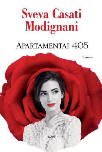 Apartamentai 405 – Sveva Casati Modignani