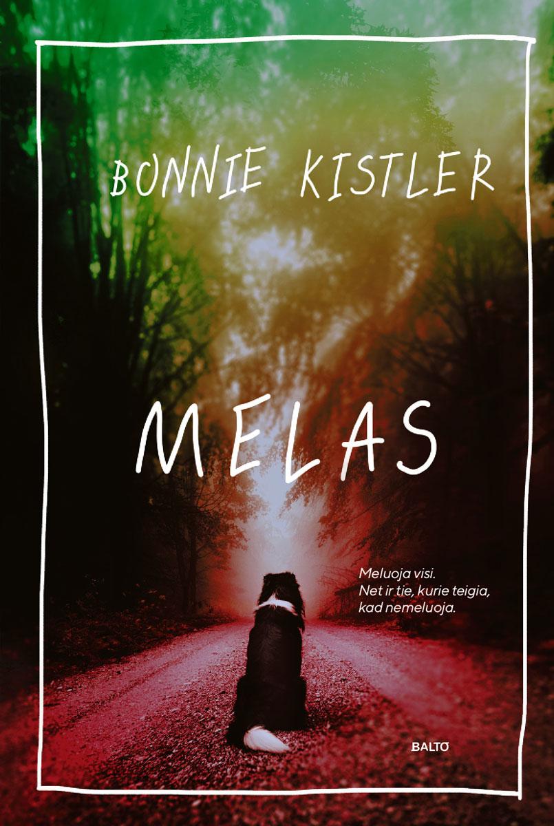 Melas - Bonnie Kistler