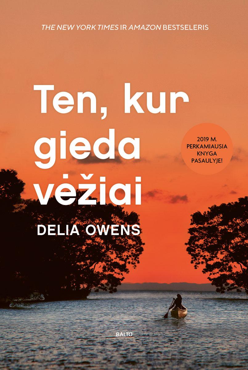 Ten, kur gieda vėžiai - Delia Owens