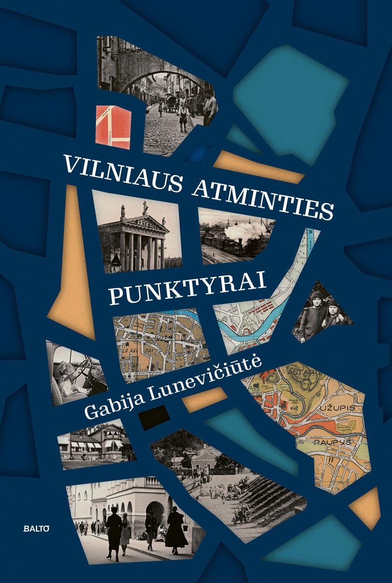 Vilniaus atminties punktyrai - Gabija Lunevičiūtė