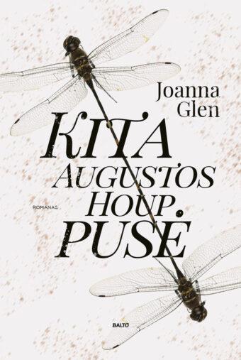 Kita Augustos Houp pusė – Joanna Glen