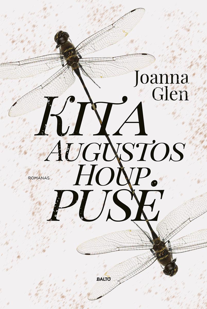 Kita Augustos Houp pusė - Joanna Glen