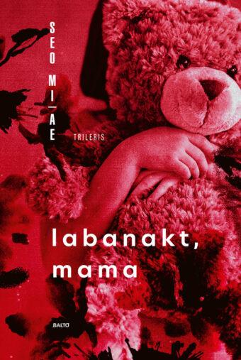 Labanakt, mama – Seo Mi-ae