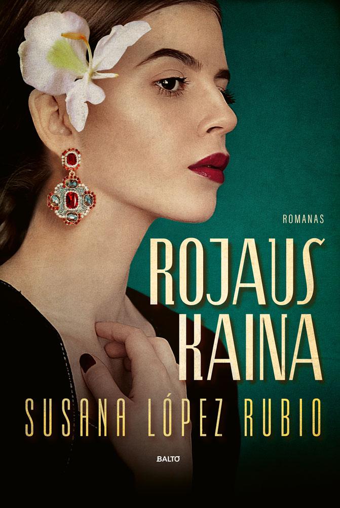 Rojaus kaina - Susana López Rubio