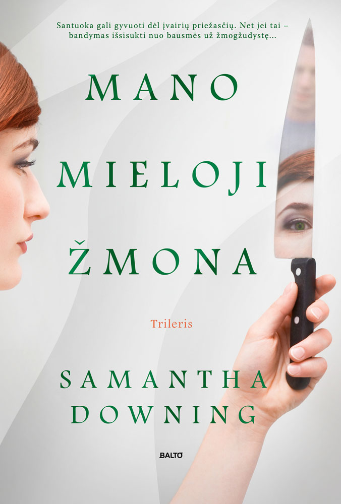 Mano mieloji žmona - Samantha Downing - Balto leidybos namai