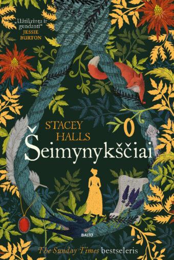 Šeimynykščiai – Stacey Halls