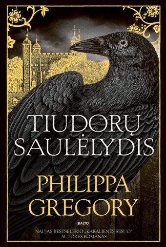 Tiudorų saulėlydis – Philippa Gregory