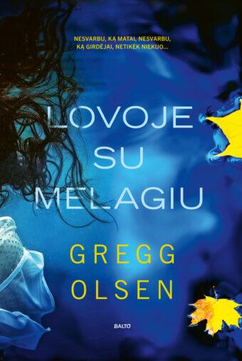 Lovoje su melagiu – Gregg Olsen