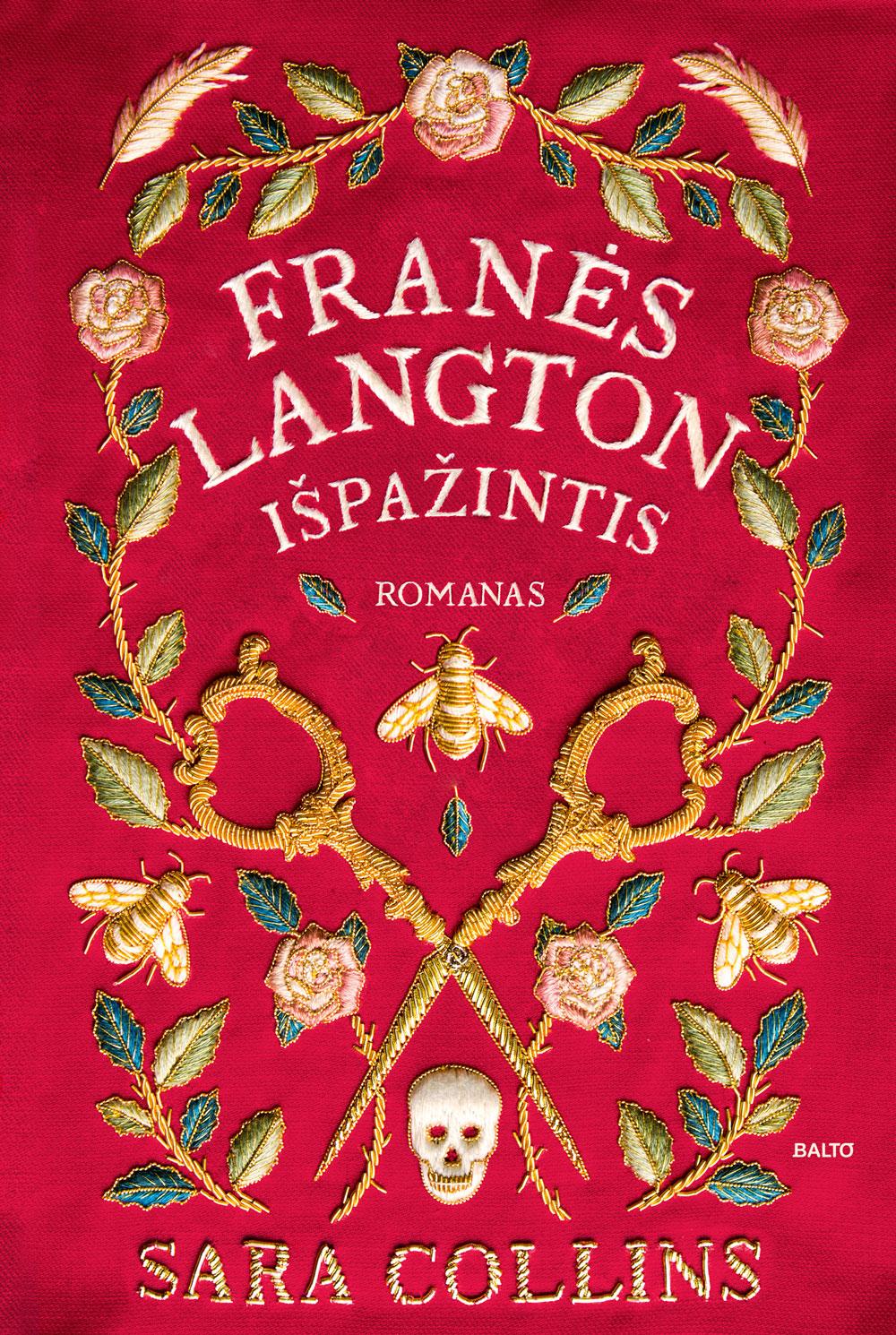 Balto leidybos namai - Franės Langton išpažintis - Sara Collins