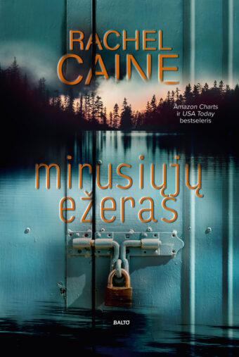 Mirusiųjų ežeras – Rachel Caine