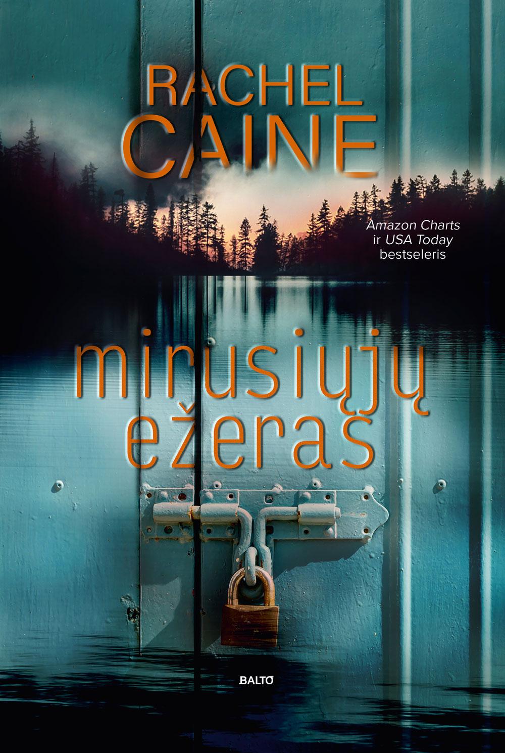 Balto leidybos namai - Mirusiųjų ežeras - Rachel Caine