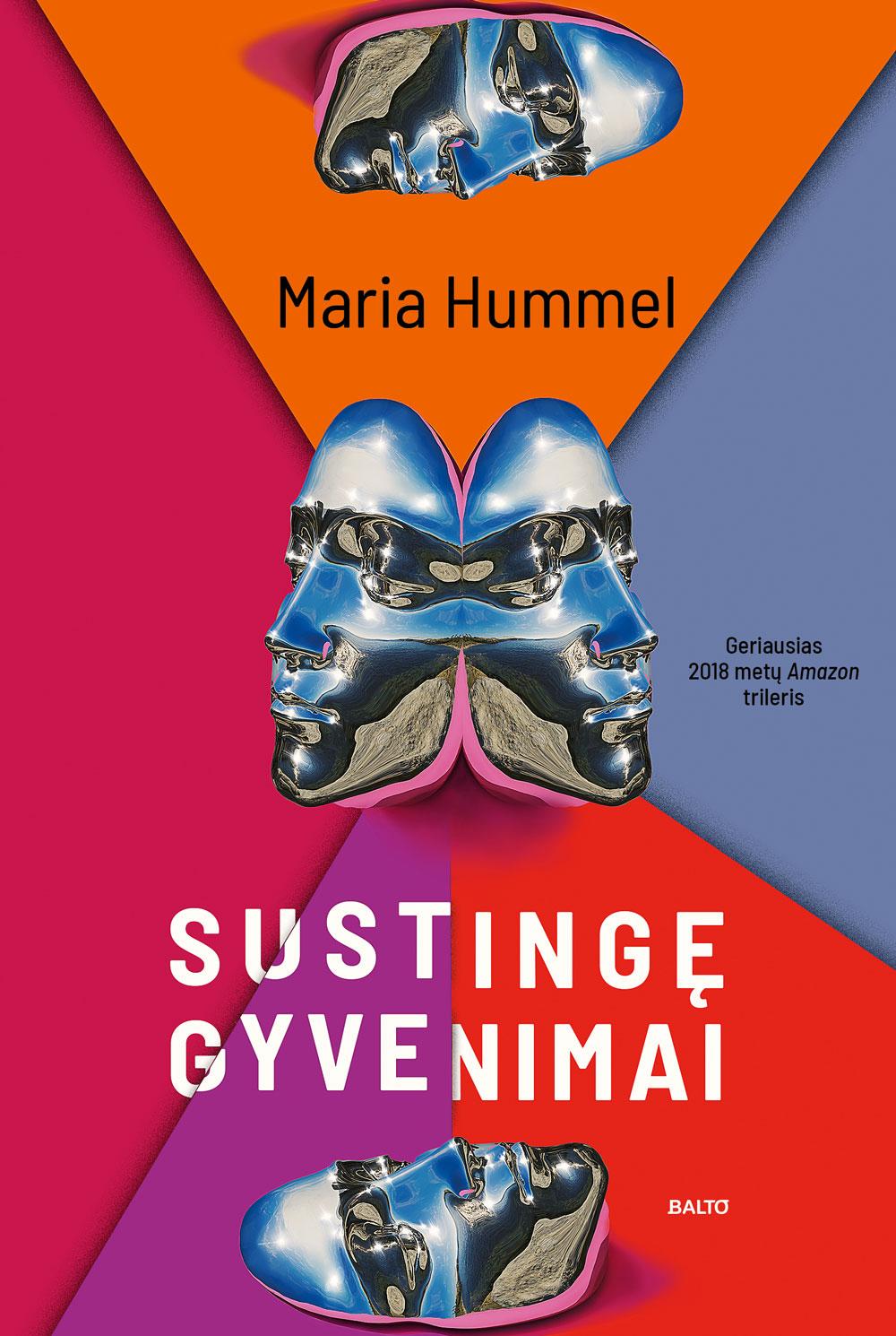 Balto leidybos namai - Sustingę gyvenimai - Maria Hummel