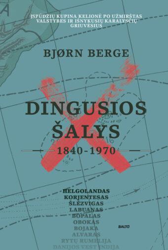 Dingusios šalys (1840-1970) – Bjørn Berge