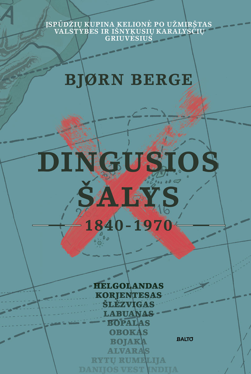 Balto leidybos namai - Dingusios šalys (1840-1970) – Bjørn Berge