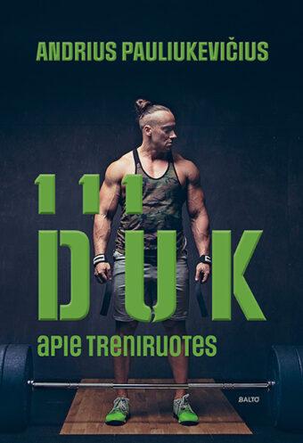 111 DUK apie treniruotes – Andrius Pauliukevičius