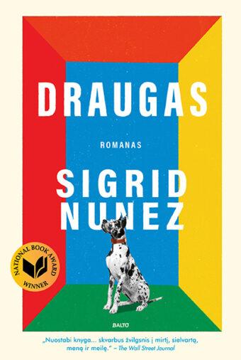 Draugas – Sigrid Nunez