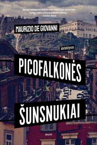 Picofalkonės šunsnukiai – Maurizio de Giovanni
