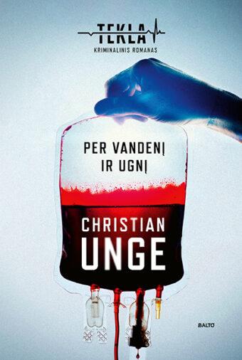 Per vandenį ir ugnį – Christian Unge