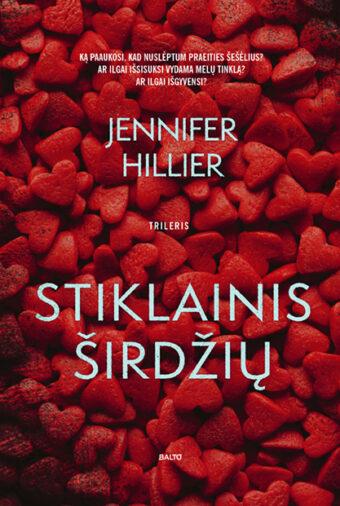 Stiklainis širdžių – Jennifer Hillier