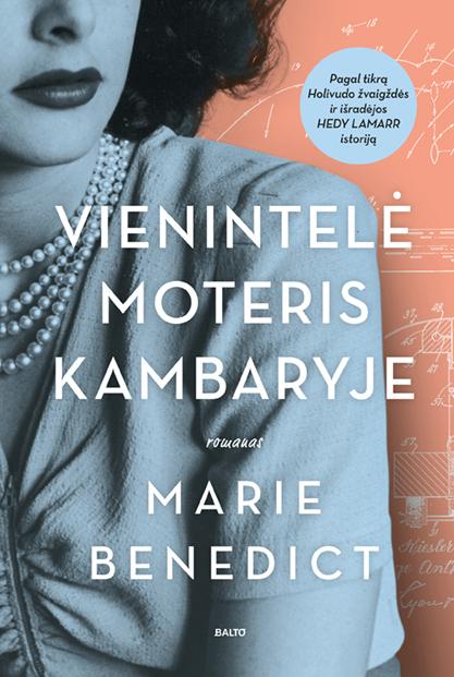 Vienintelė moteris kambaryje, Marie Benedict, BALTO leidybos namai