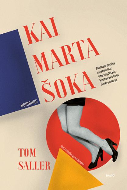 Kai Marta šoka - Tom Saller, BALTO leidybos namai