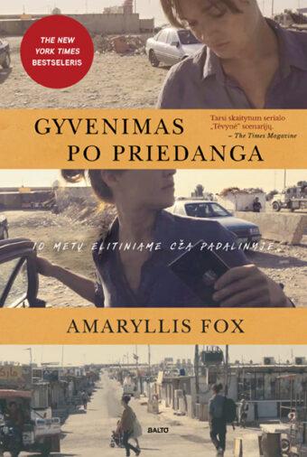 Gyvenimas po priedanga – Amaryllis Fox