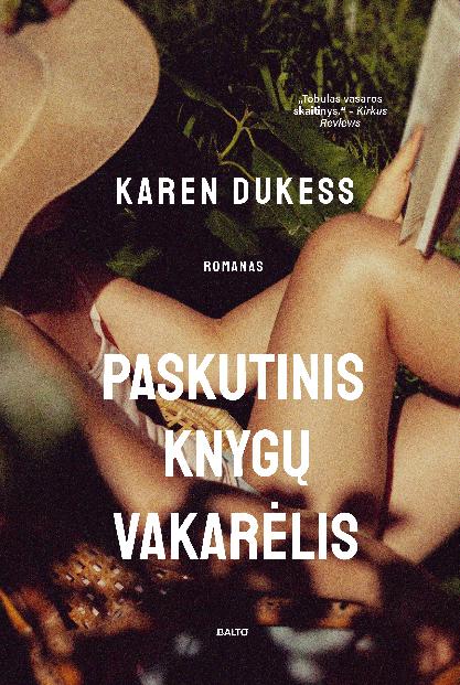 Paskutinis knygų vakarėlis - Karen Dukess, BALTO leidybos namai