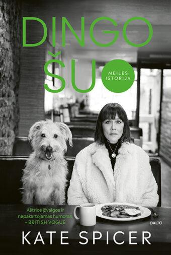 Dingo šuo – Kate Spicer