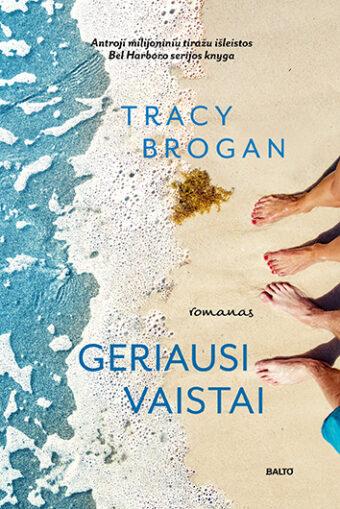 Geriausi vaistai – Tracy Brogan