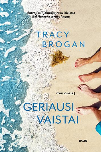 Geriausi vaistai-Tracy Brogan, BALTO leidybos namai