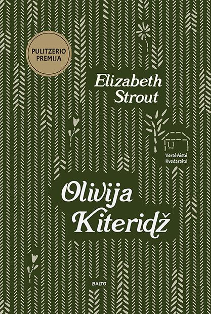 Olivija Kiteridž - Elizabeth Strout, BALTO leidybos namai