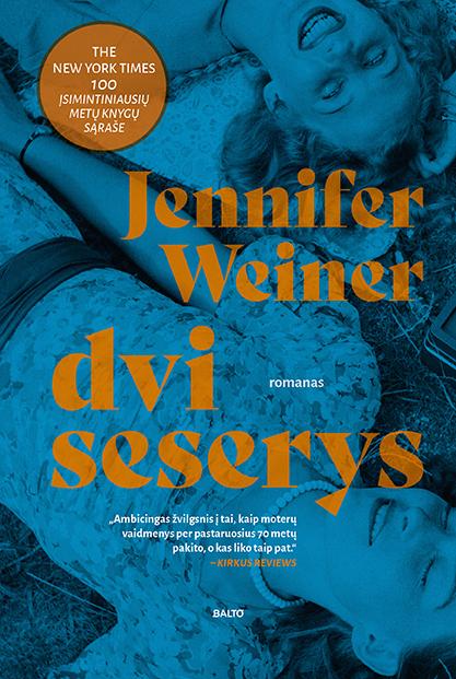 Dvi seserys, Jennifer Weiner, BALTO leidybos namai