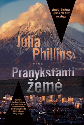 Pranykstanti žemė – Julia Phillips