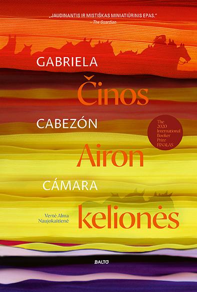 Činos Airon kelionės - Gabriela Cabezón Cámara, BALTO leidybos namai