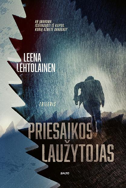 Priesaikos laužytojas - Leena Lehtolainen,BALTO leidybos namai